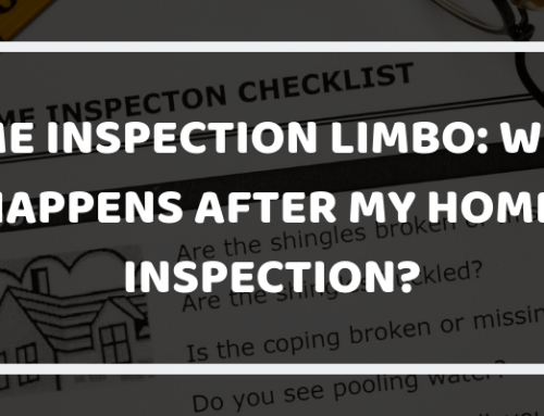 Home Inspection Limbo: What Happens after My Home Inspection?