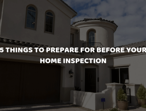 5 Things to Prepare for Before Your Home Inspection