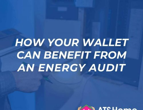 How Your Wallet Can Benefit from an Energy Audit